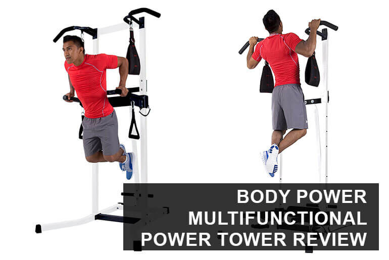 body power deluxe multifunctional power tower review
